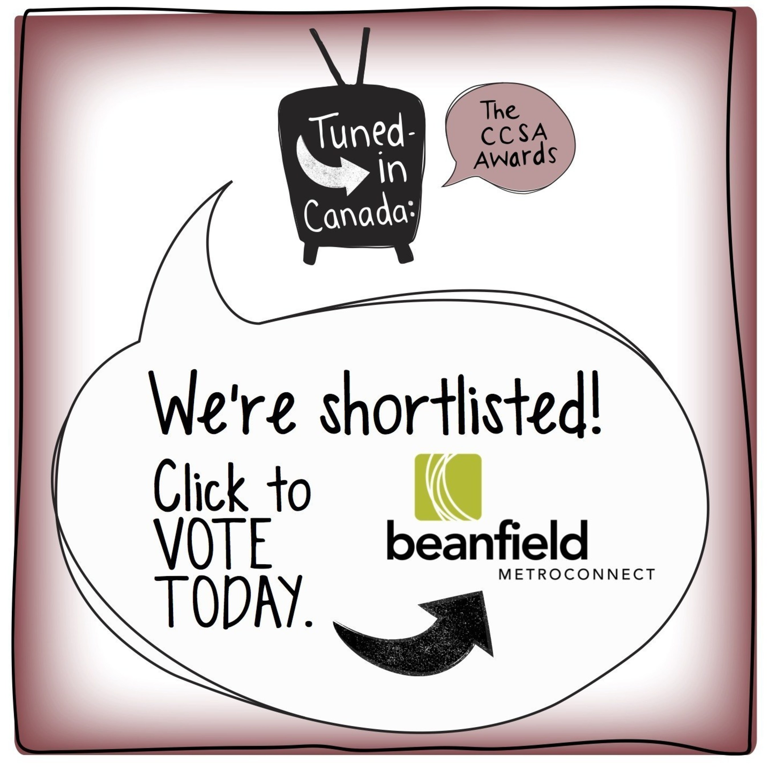 Beanfield Metroconnect Is Shortlisted for Tuned-in Canada: The CCSA Awards