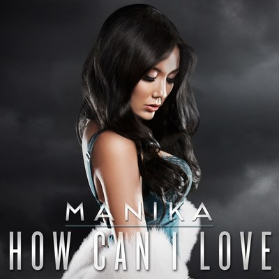 "MANIKA'S ""How Can I Love"" Racks Up 5.6 Million Streams On Pandora With A Music Video Concept Unlike Any You've Ever Seen"