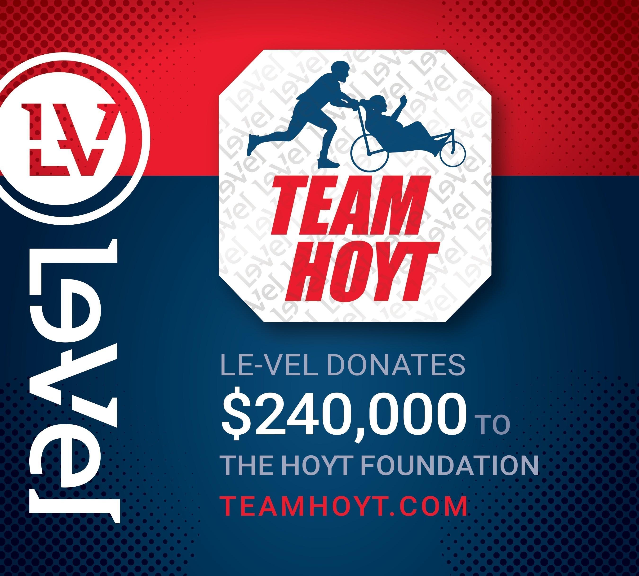 Le-Vel donates $240,000 to Hoyt Foundation/teamhoyt.com
