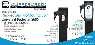 The Ruggedized ProMountDuo Universal Pedestal for electric vehicle charging stations is now available from ClipperCreek, Inc. for just $695