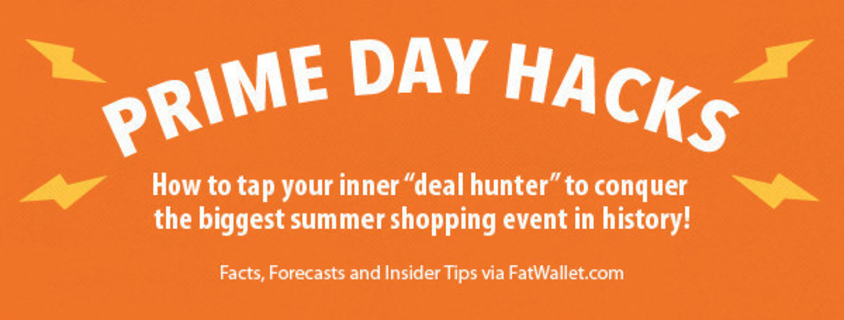 Hacking Prime Day Deals: Facts, Predictions and Insider Tips from FatWallet