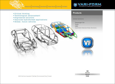 The Solutions/Products department of the new Vari-Form web site makes it easy for visitors to focus on their specific needs - passenger car or truck - as well as Hydroform-Intensive Body Structures (HIBS) technology, which has multiple applications.