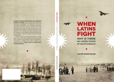 New Book By Walter Molano, When Latins Fight
