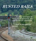 Rusted Rails, front cover (PRNewsFoto/Barry Jones)