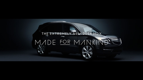 Acura Introduces New Campaign For The 2014 MDX Entitled 'The Extremely New MDX - Made For Mankind'