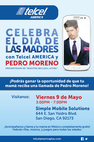 Celebrate Mother's Day with Telcel AMERICA and Pedro Moreno in San Diego. (PRNewsFoto/Telcel AMERICA)