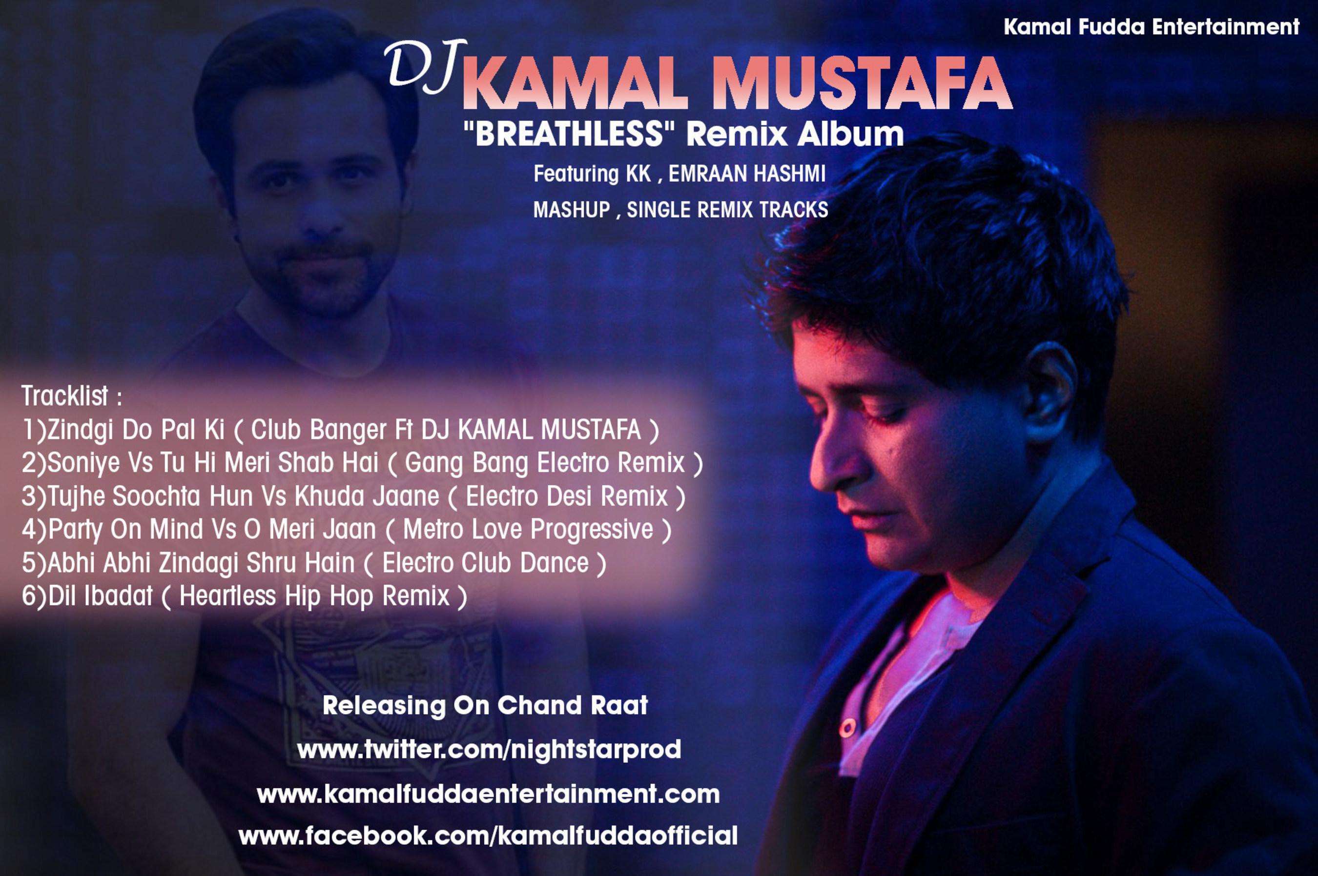 Dj Kamal Mustafa Releases 'Breathless' Remix Album Featuring KK