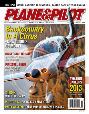 May 2013 Plane & Pilot magazine.  (PRNewsFoto/Cirrus Aircraft)