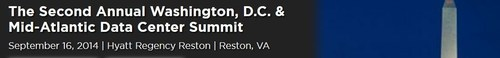 The Second Annual Washington, D.C. & Mid-Atlantic Data Center Summit | September 16, 2014 | Hyatt Regency Reston | Reston, VA (PRNewsFoto/CAPRATE Events, LLC)