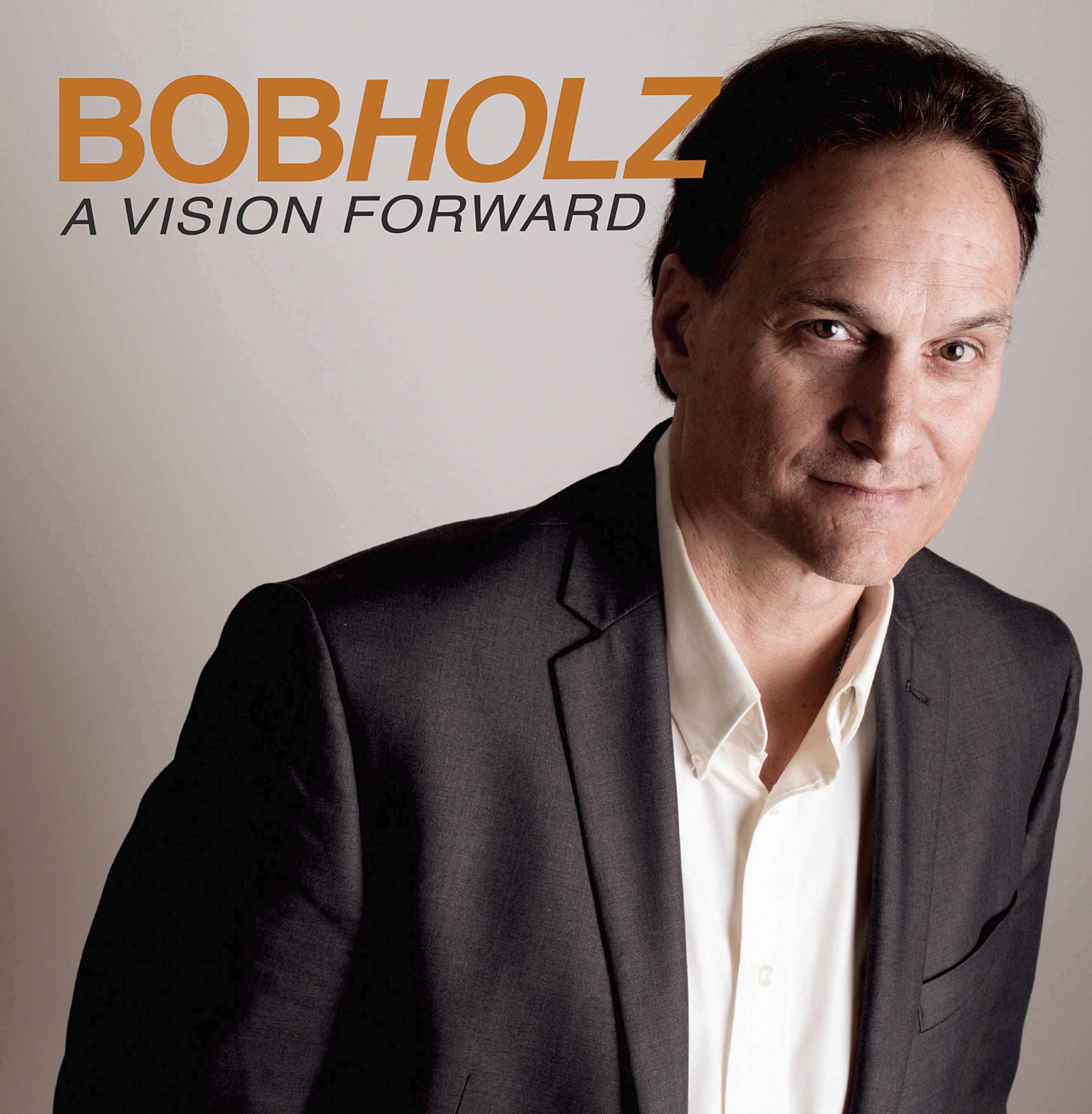 Acclaimed Jazz Drummer Bob Holz Releases A Vision Forward featuring jazz icons Larry Coryell, Mike Stern, Randy Brecker and others