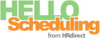 Employee Scheduling Software HelloScheduling.com Joins HRdirect Family Of Brands (PRNewsFoto/HRdirect)