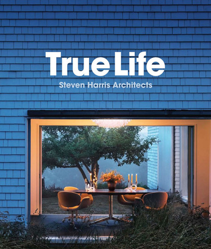 "Princeton Architectural Press Announces The Publication of ""True Life"" -Stunning New Monograph Surveys ..."