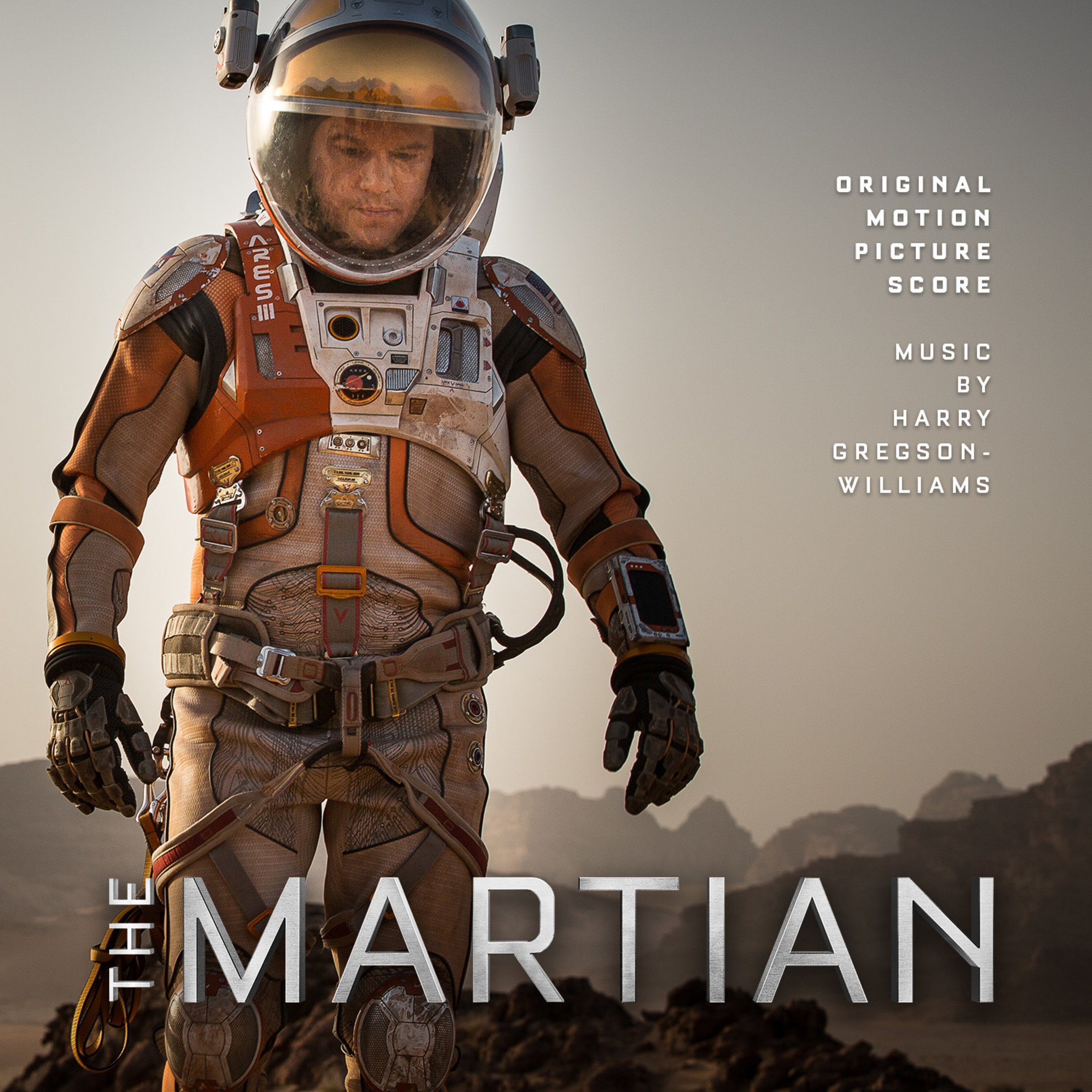 """""""SONGS FROM THE MARTIAN"""" AND """"ORIGINAL MOTION PICTURE SCORE"""" BY HARRY GREGSON-WILLIAMS AVAILABLE DIGITALLY TODAY"""