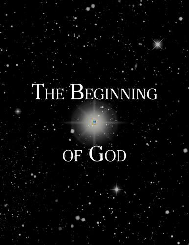 The Beginning of God. (PRNewsFoto/Jasa Books) (PRNewsFoto/JASA BOOKS)