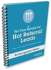 Influitive's No Fuss Recipe for Hot Referral Leads: Get your revenue cooking with the ultimate customer referral program. (PRNewsFoto/Influitive)