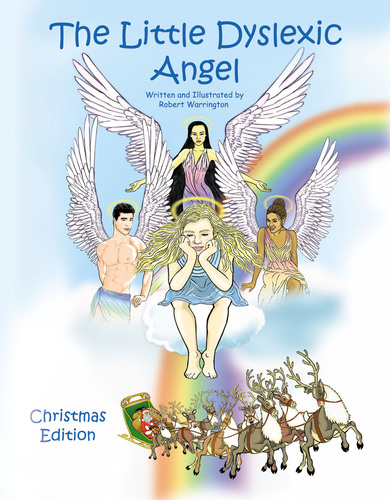 The Book, 'The Little Dyslexic Angel,' Teaches Children to Have Faith in Themselves