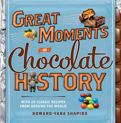 "Chocolate's Sweet Journey Through Time Continues To Capture Our Imagination WithNew Book ""Great Moments In Chocolate History."" The first book in a two-book agreement between Mars and National Geographic-authored by Howard-Yana Shapiro, ""Great Moments In Chocolate History"" focuses on sharing the amazing history of one of the world's favorite foods-chocolate."