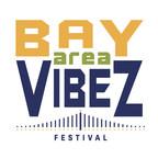 Bay Area Vibez Festival: an urban lifestyle music and arts festival.