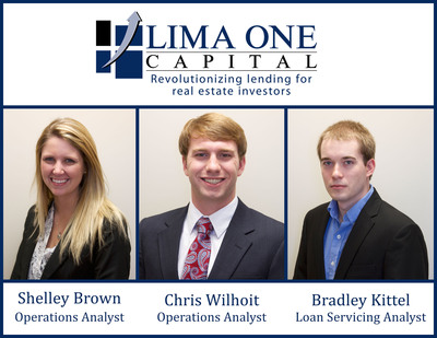 Hard Money Lender Lima One Capital is proud to announce the hiring of Shelley Brown to the position of Operations Analyst, Chris Wilhoit to the position of Operations Analyst, and Bradley Kittel to the position of Loan Servicing Analyst.  (PRNewsFoto/Lima One Capital, LLC)