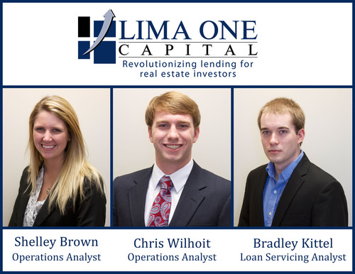 Hard Money Lender Lima One Capital is proud to announce the hiring of Shelley Brown to the position of Operations Analyst, Chris Wilhoit to the position of Operations Analyst, and Bradley Kittel to the position of Loan Servicing Analyst. (PRNewsFoto/Lima One Capital, LLC) (PRNewsFoto/LIMA ONE CAPITAL, LLC)