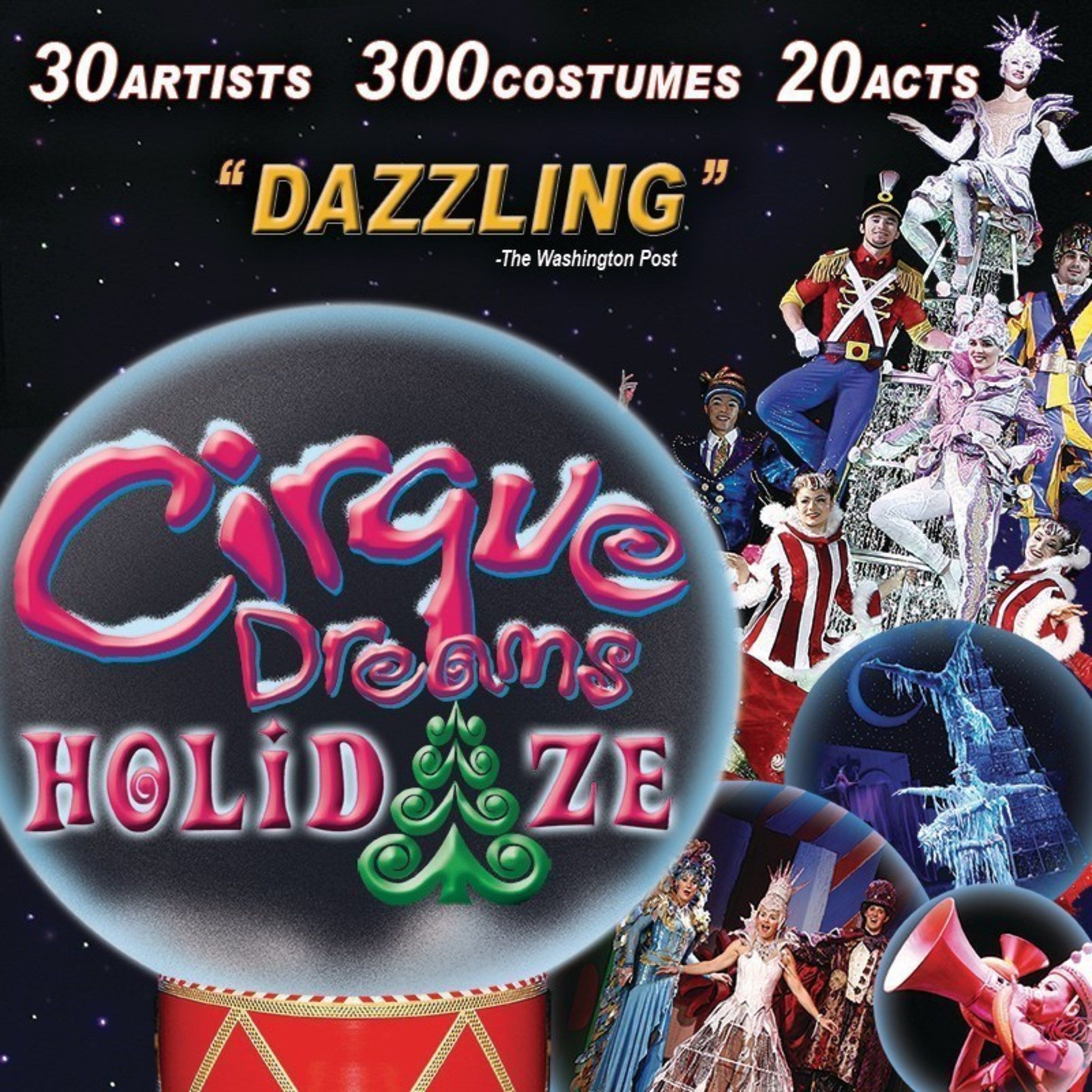CIRQUE DREAMS HOLIDAZE TOURS & PERFORMS IN OVER 35 U.S. CITIES IN 2015