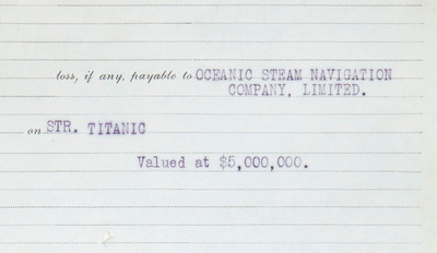 Detail of the Ledger Page of the Insurance Policy on the Titanic, Issued by the Atlantic Mutual Insurance Company. Estimated at $30,000-50,000. To be auctioned at Doyle New York on April 23.  (PRNewsFoto/Doyle New York)