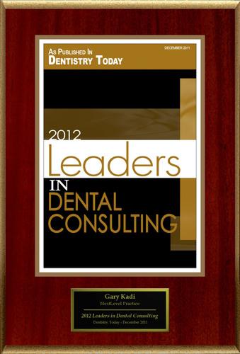 Gary Kadi Selected For '2012 Leaders In Dental Consulting'