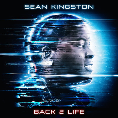 Sean Kingston's Back 2 Life Is Here.  (PRNewsFoto/Epic Records)