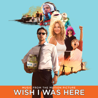 Columbia Records To Release Wish I Was Here Soundtrack - Available In Stores & Online July 15 And On Vinyl August 5 (PRNewsFoto/Columbia Records)