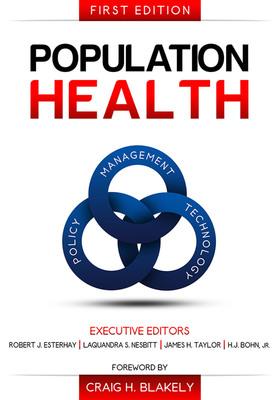 Population Health: Management, Policy, and Technology. (PRNewsFoto/Convurgent Publishing) (PRNewsFoto/CONVURGENT PUBLISHING)