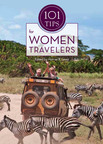 101 Tips for Women Travelers by Harriet Lewis.  (PRNewsFoto/Grand Circle Corporation)