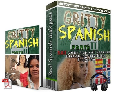 Gritty Spanish Parte II