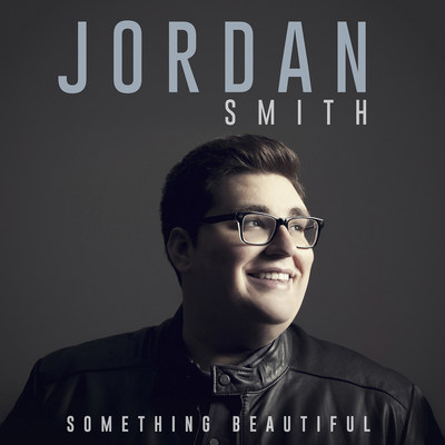 JORDAN SMITH debut album: Something Beautiful