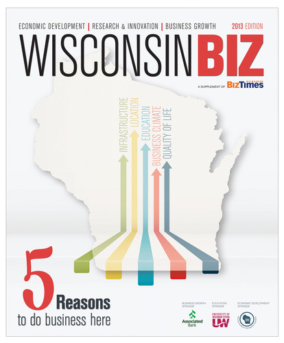 WisconsinBiz and www.wisconsinbiz.com, created and published by BizTimes Media LLC is an economic development tool & resource for businesses to grow in the state of Wisconsin.(PRNewsFoto/BizTimes Media LLC)