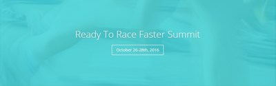 Live Stream Ready to Race Faster Summit | October 26-28th, 2016