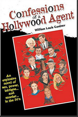 Confessions of a Hollywood Agent.  (PRNewsFoto/Bald Eagle Publishing)