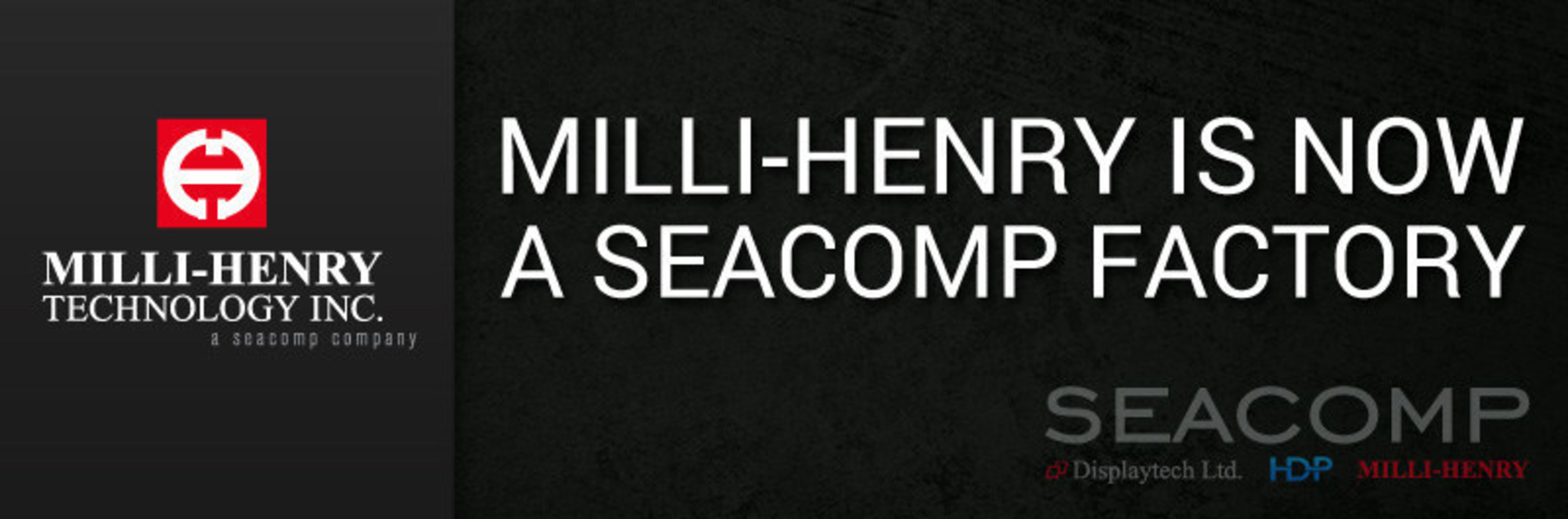 SEACOMP acquires modern manufacturing company, Milli-Henry