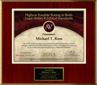 Attorney Michael T. Rose has Achieved the AV Preeminent(R) Rating - the Highest Possible Rating from Martindale-Hubbell(R).  (PRNewsFoto/American Registry)