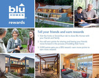 Blu Homes(TM) Introduces its First Customer Rewards Program.  (PRNewsFoto/Blu Homes, Inc.)