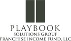 Playbook Solutions Group Franchise Income Fund (PRNewsFoto/PSGFIF)