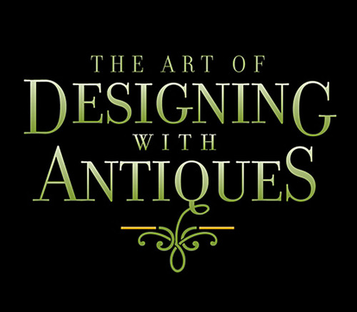 Antiques Centre of Troy Continues 'The Art of Designing With Antiques' With Michelle Thelen