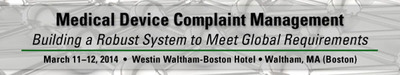 FDAnews Medical Device Complaint Management Workshop, March 11-12, 2014. (PRNewsFoto/FDAnews) (PRNewsFoto/FDANEWS)