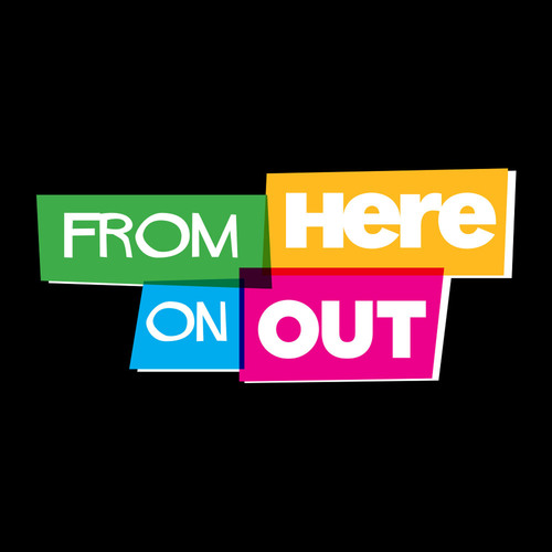 Here TV Announces Debut of 'From Here on OUT ' the Network