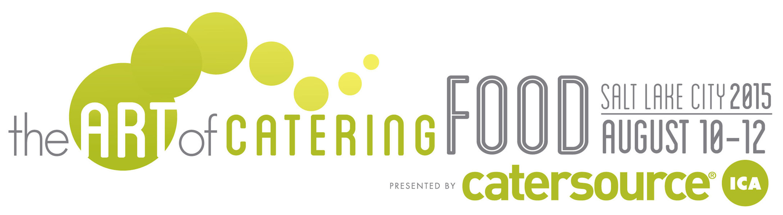 The Art of Catering Food | August 10-12, 2015 | Salt Lake City, UT