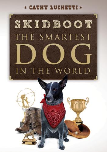 Award Winning Author, Cathy Luchetti, Releases NEW BOOK about Celebrity Dog 'Skidboot'.  (PRNewsFoto/PROJECT SKIDBOOT)