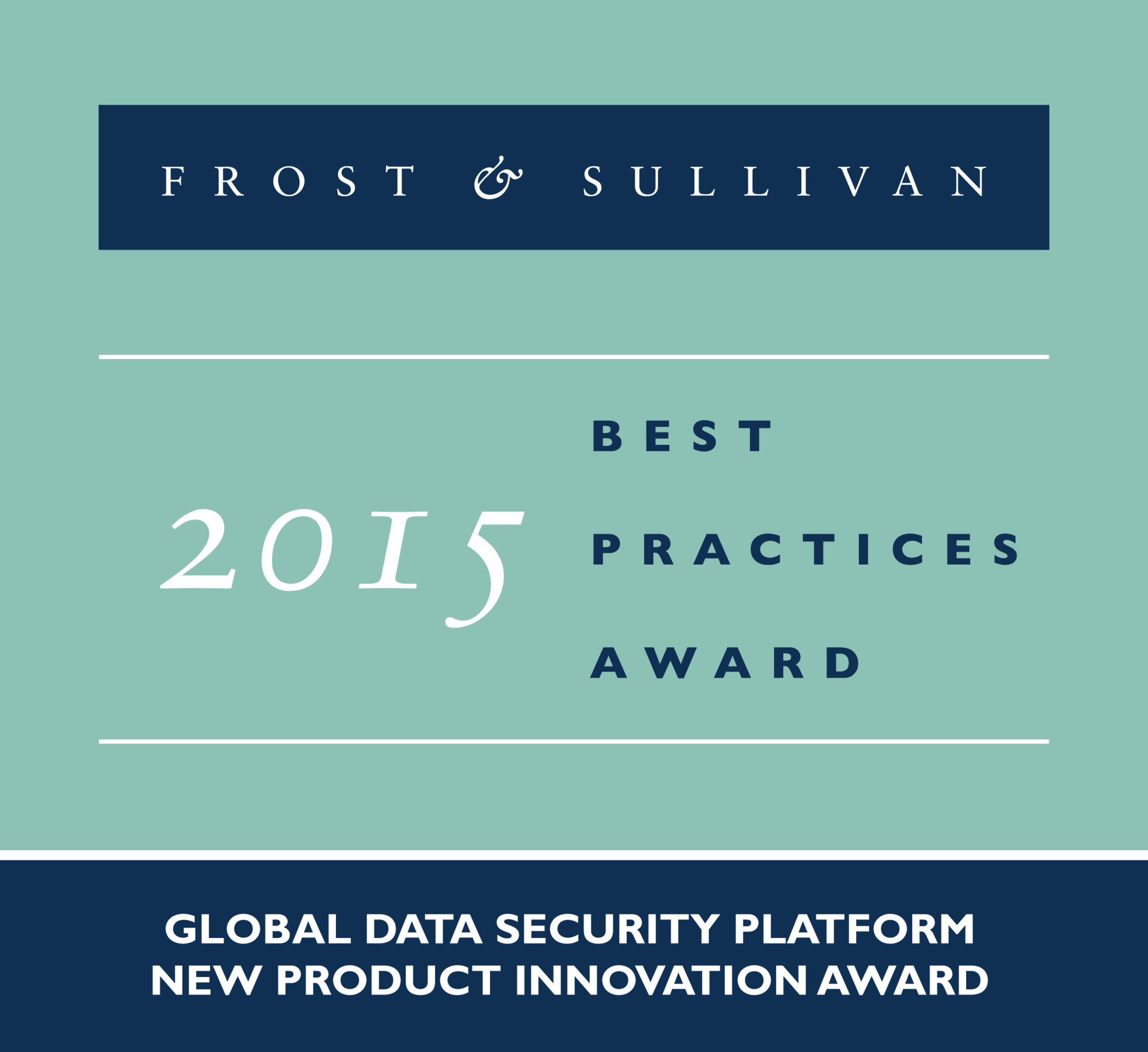 Frost & Sullivan Honors Vormetric, Inc. for Redefining the Data Security Space with its Superior