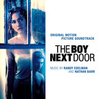 Back Lot Music Releases The Soundtrack To Universal Pictures' The Boy Next Door, Featuring Score By Randy Edelman & Nathan Barr