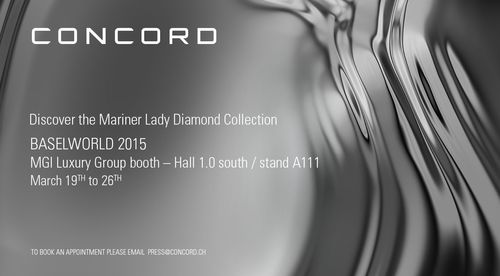 AVIS AUX MÉDIA : votre invitation à découvrir les nouveautés de CONCORD à Baselworld 2015