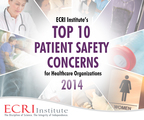 Health IT, care coordination, and drug shortages lead ECRI Institute's 2014 List of Top 10 Patient Safety Concerns. Free download from ECRI Institute highlights root causes for serious patient safety events. (PRNewsFoto/ECRI Institute)