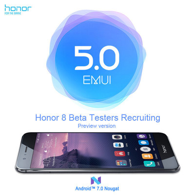 A preview beta version of Android 7.0 will be offered on Honor 8 in the U.S, U.K, India and France